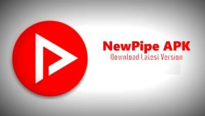 NewPipe APK Download For Android Mobile & Tablet